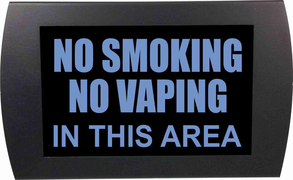 NO SMOKING/NO VAPING  - LED Indicator Sign