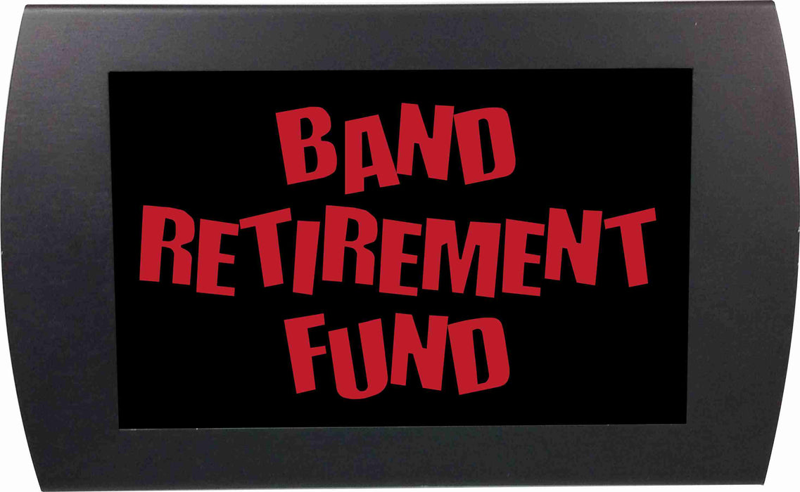 "AMERICAN RECORDER - ""Band Retirement Fund"" LED Lighted Sign with Pole Clamp Kit"