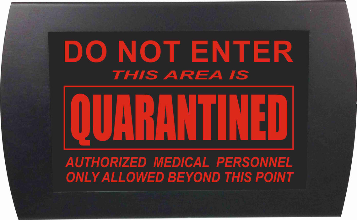 "AMERICAN RECORDER - ""DO NOT ENTER - QUARANTINED"" Wall Mount LED Lighted Sign"
