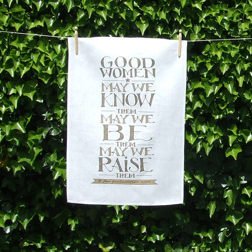 'good women' tea towel