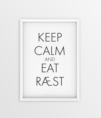 Keep Calm - Eat Ræst
