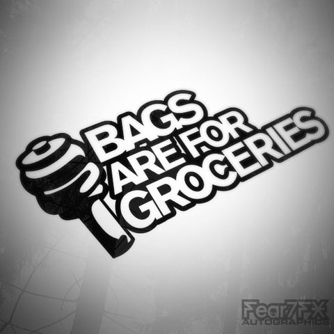 Bags Are For Groceries Funny Euro Decal Sticker