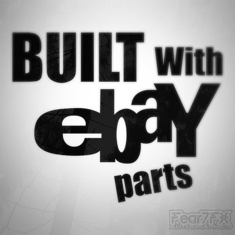 Built With eBay Parts Funny Euro Decal Sticker