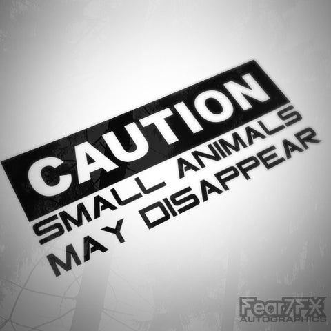 Caution Small Animals May Disappear Funny Euro Decal Sticker