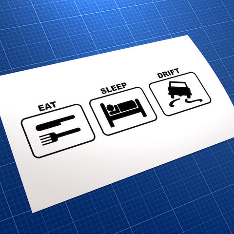 Eat Sleep Drift Car JDM Car Vinyl Decal Sticker