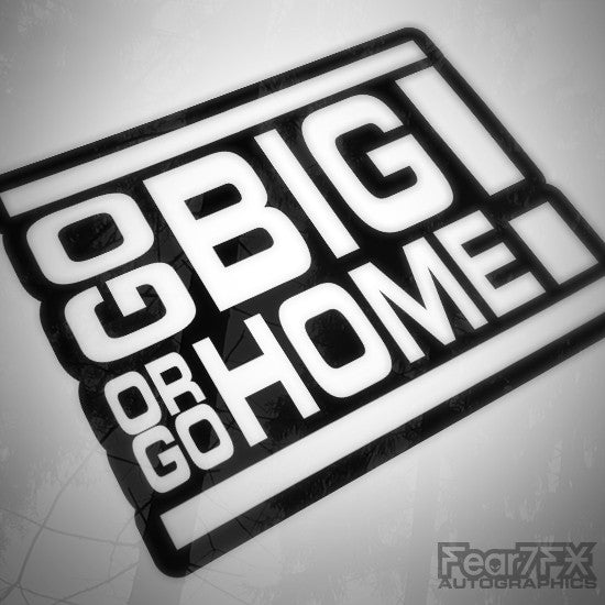 Big Or Go Home Funny Euro Decal Sticker V2