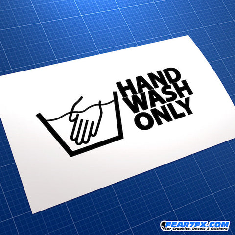 Hand Wash Only Funny JDM Car Vinyl Decal Sticker