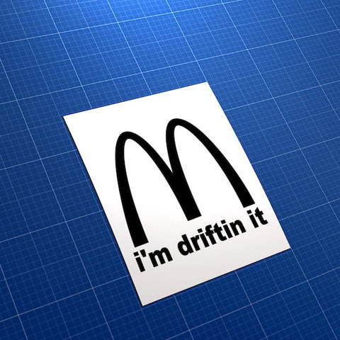 I'm Drifting It JDM Car Vinyl Decal Sticker