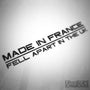 Made In France Fell Apart In The UK Funny Decal Sticker