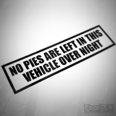 No Jaffa Pies (Tools) Left In This Vehicle Decal Sticker V2