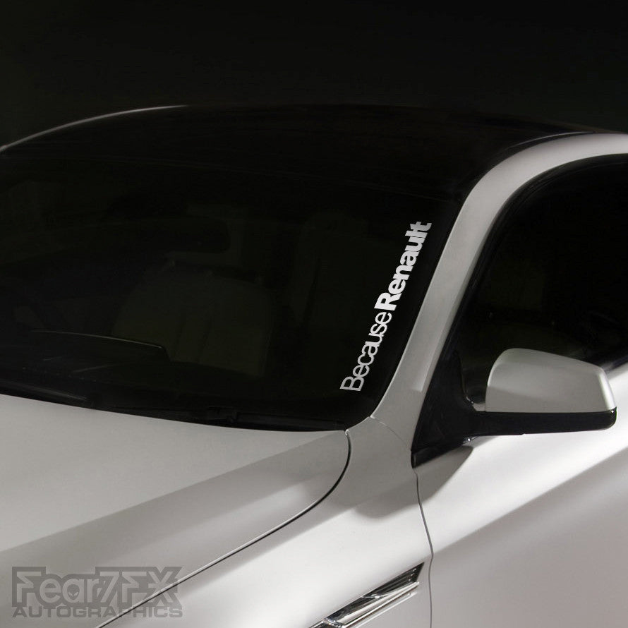 1x Because Renault JDM Windscreen Decal