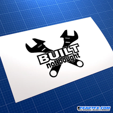 Built Not Bought JDM Car Vinyl Decal Sticker