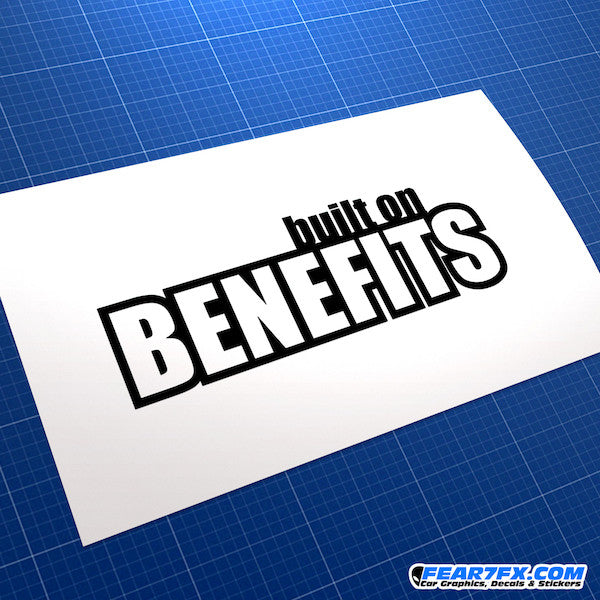 Built On Benefits Funny JDM Car Vinyl Decal Sticker