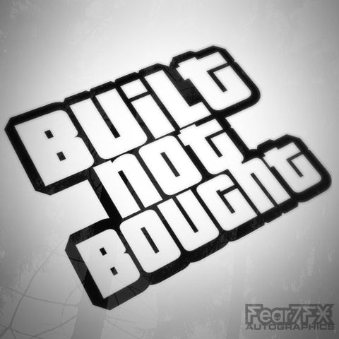 Built Not Bought! Euro JDM Decal Sticker V4