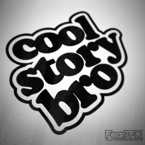 Cool Story Bro Euro JDM Decal Sticker V1