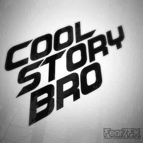 Cool Story Bro Euro JDM Decal Sticker V3