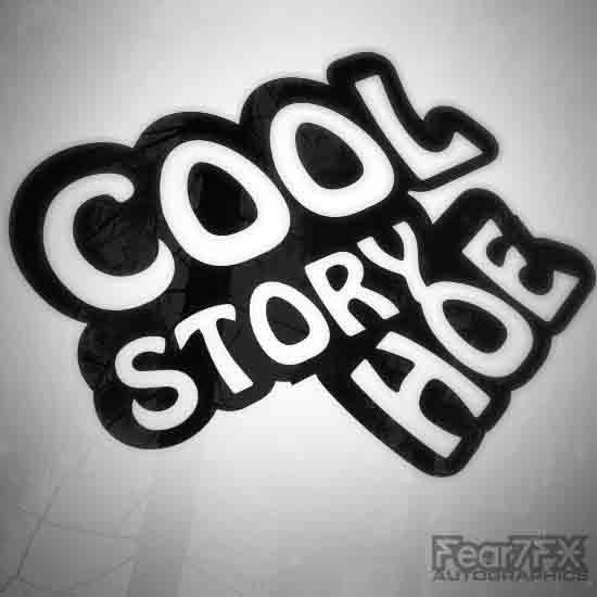 Cool Story Hoe Funny Euro Decal Sticker