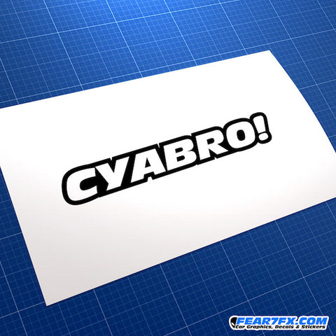 C Ya Bro! JDM Car Vinyl Decal Sticker