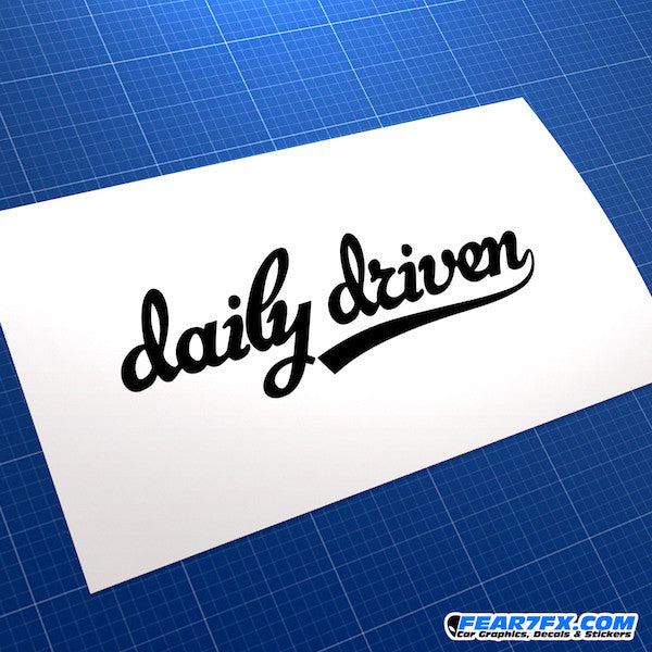 Daily Driven JDM Car Vinyl Decal Sticker