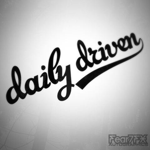 Daily Driven Euro Funny Decal Sticker V1