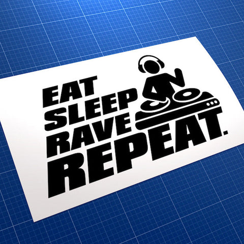 Eat Sleep Rave Repeat JDM Car Vinyl Decal Sticker