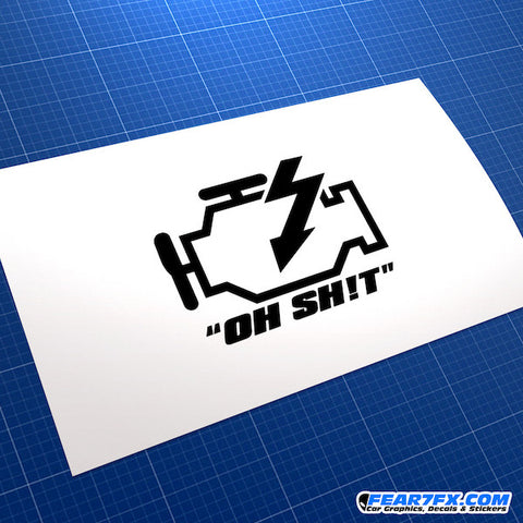 Engine Failure Oh Shit! Funny JDM Car Vinyl Decal Sticker