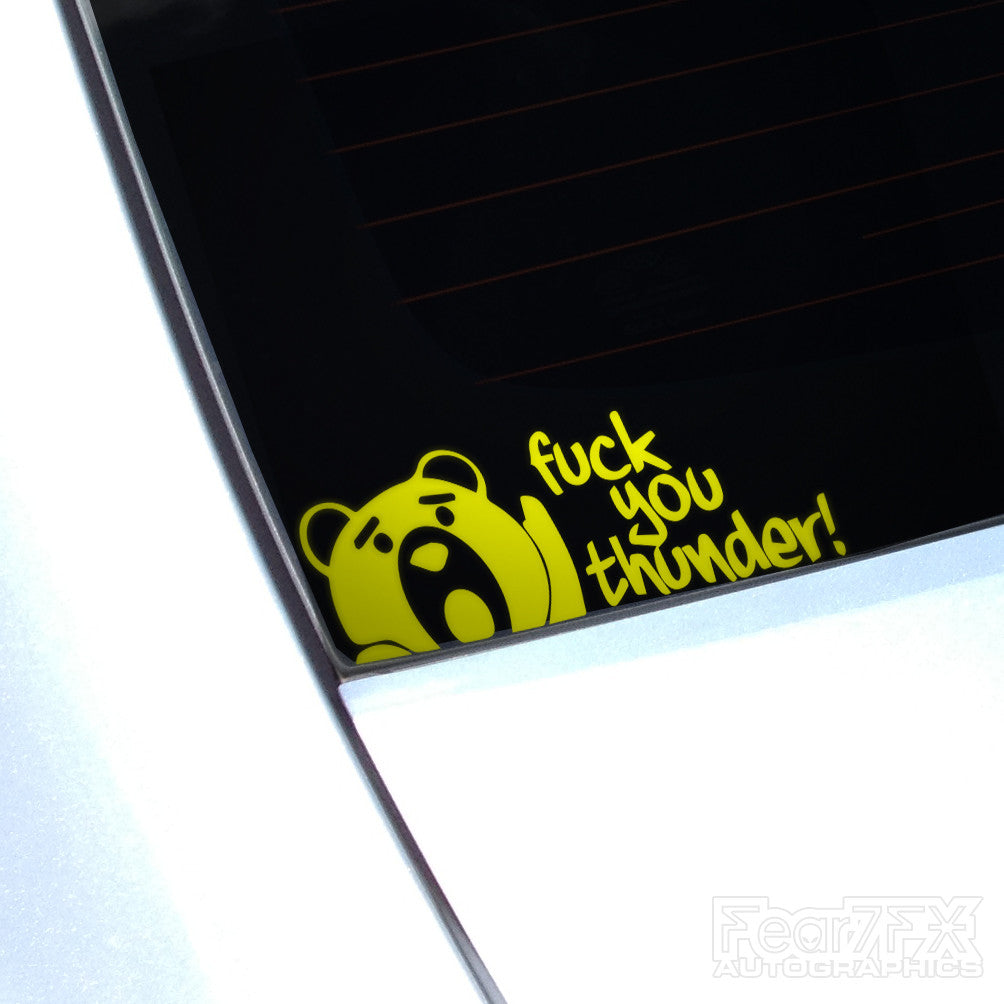 F*ck You Thunder! Ted Movie Funny Euro Decal Sticker