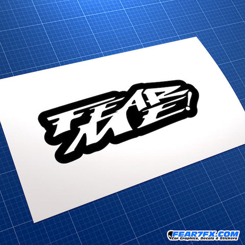 Fear Me! JDM Car Vinyl Decal Sticker