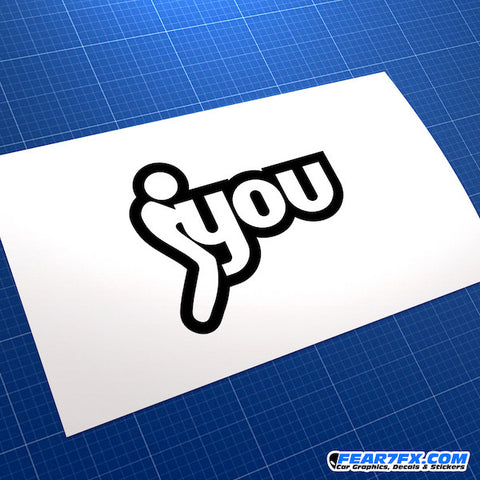 Fuck You Humour Funny JDM Car Vinyl Decal Sticker