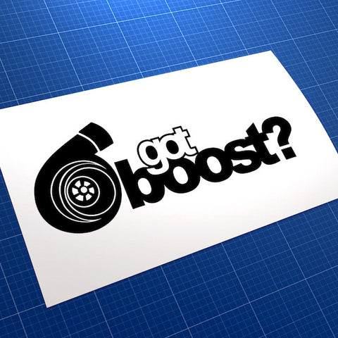 Got Boost? JDM Car Vinyl Decal Sticker