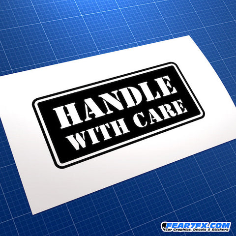 Handle With Care JDM Car Vinyl Decal Sticker