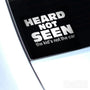 Heard Not Seen Funny JDM Euro Decal Sticker