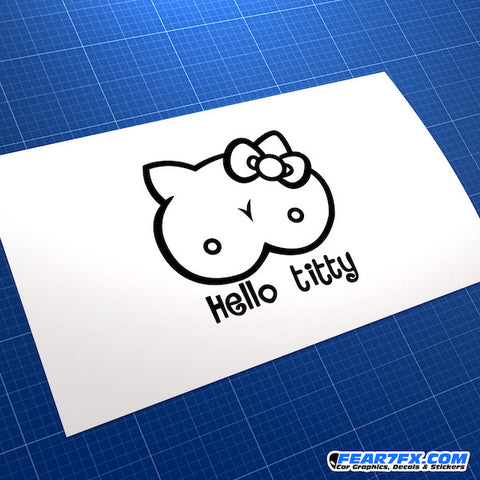 Hello Titty (Kitty) Funny JDM Car Vinyl Decal Sticker