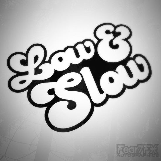 Low and Slow Euro Decal Sticker V1