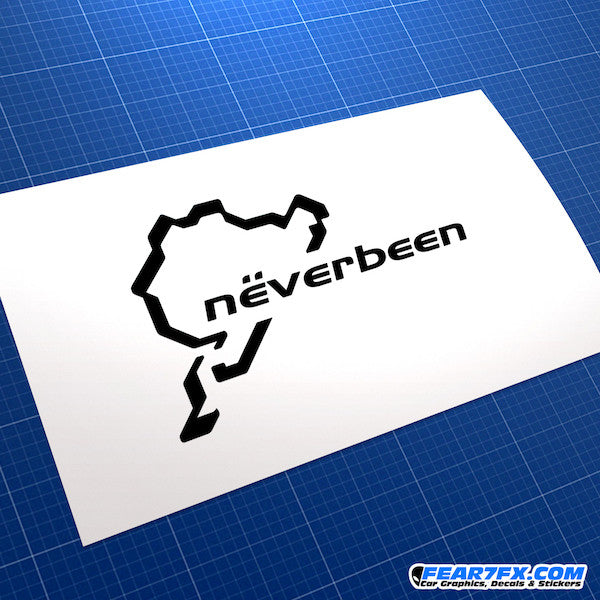 Never been Nurburgring Funny JDM Car Vinyl Decal Sticker