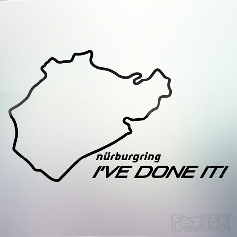 1x Nurburgring I've Done It! Vinyl Transfer Decal
