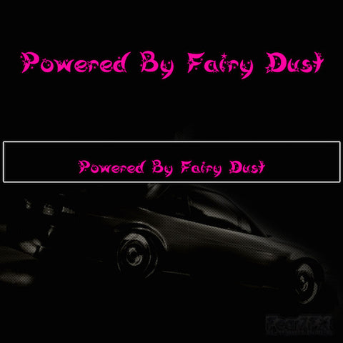 Powered By Fairy Dust Vinyl SunStrip Any 2 Colours