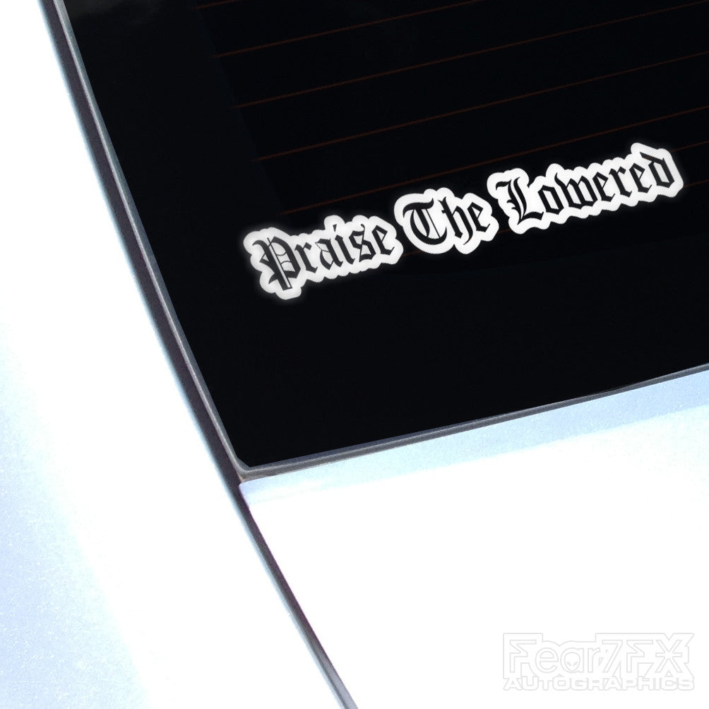 Praise The Lowered JDM Euro Decal Sticker V2