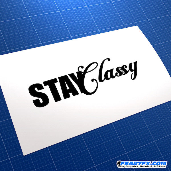 Stay Classy JDM Car Vinyl Decal Sticker