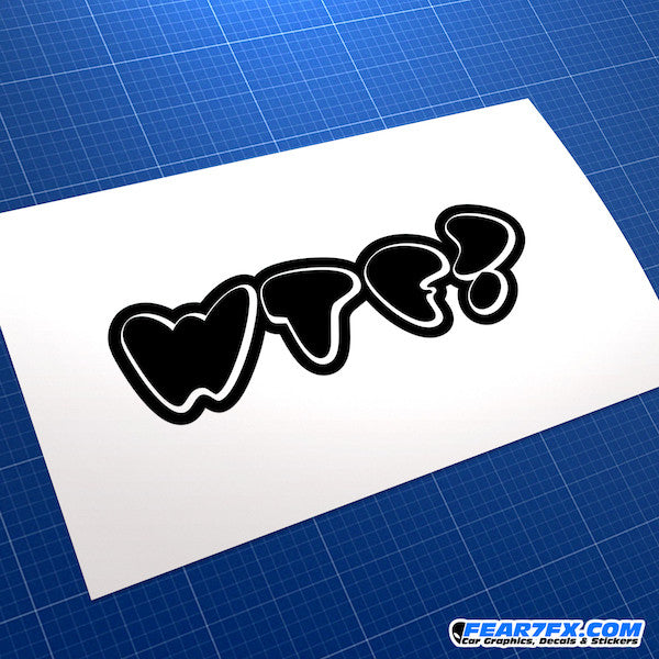 WTF? What The Fuck? Funny JDM Car Vinyl Decal Sticker