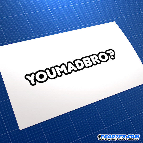 You Mad Bro? JDM Car Vinyl Decal Sticker