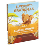 Elephants Have Grandmas, Too Recordable Storybook
