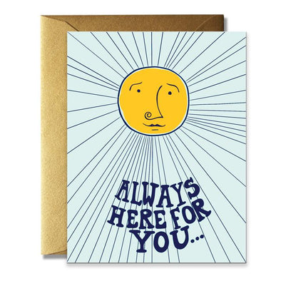 Always Here Greeting Card