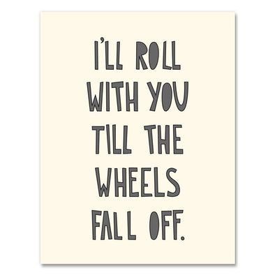 Wheels Fall Off Greeting Card
