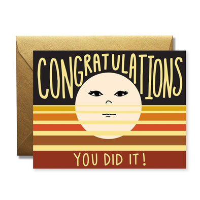 Congrats, You Did It Greeting Card