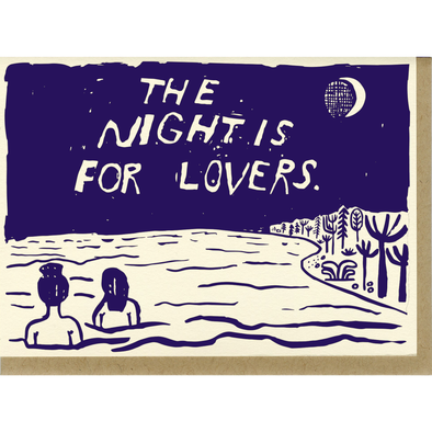 Night is For Lovers Greeting Card