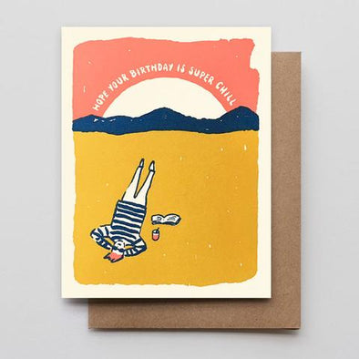 Super Chill Birthday Letterpress Greeting Card