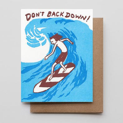 Don't Back Down Letterpress Card