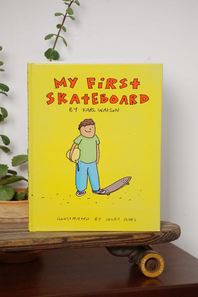 My First Skateboard Book / By Karl Watson