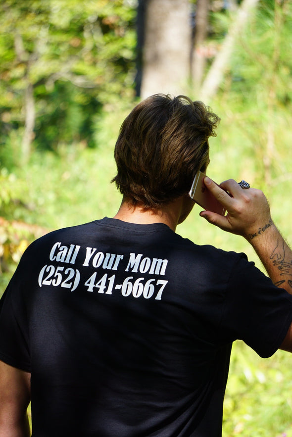 Call Your Mom T-Shirt- Black